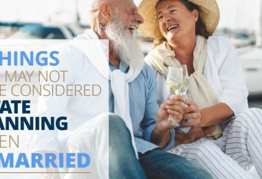 5 Things You May Not Have Considered Estate Planning When Remarried-Legacy
