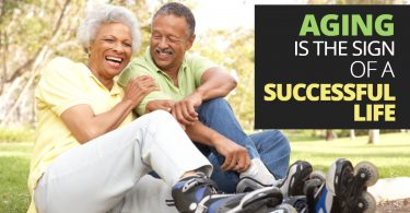 Aging Is The Sign Of A Successful Life-LegacyLF