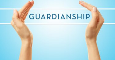 THE INS AND OUTS OF GUARDIANSHIP AND CONSERVATORSHIP