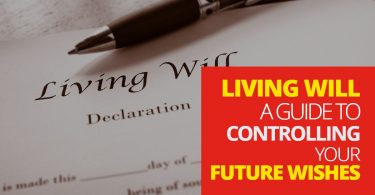 Living Will - A Guide To Controlling Your Future Wishes