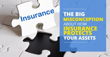 MISCONCEPTION HOW INSURANCE PROTECTS YOUR ASSETS-LegacyLF