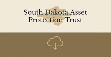 South Dakota Asset Protection Trust