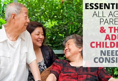 ESSENTIALS ALL AGING PARENTS & THEIR ADULT CHILDREN NEED TO CONSIDER-SanClemente