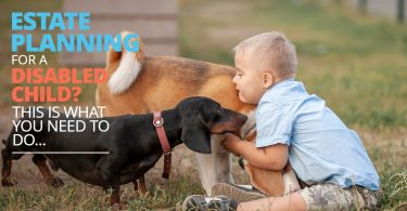 ESTATE PLANNING FOR A DISABLED CHILD_ THIS IS WHAT YOU NEED TO DO-SanClemente