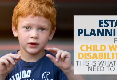 ESTATE PLANNING FOR CHILD WITH DISABILTIES -LegacyLF
