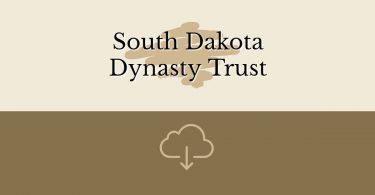 South Dakota Dynasty Trust v2