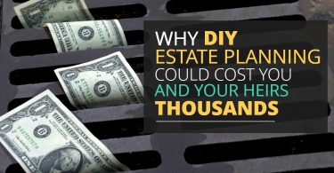 WHY DIY ESTATE PLANNING COULD COST YOU AND YOUR HEIRS THOUSANDS-Legacy