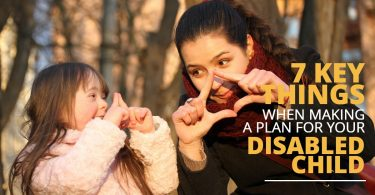 7 KEY THINGS WHEN MAKING A PLAN FOR YOUR DISABLED CHILD-SanClemente