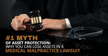 MYTH ASSET PROTECTION_ WHY YOU CAN LOSE ASSETS IN A MEDICAL MALPRACTICE LAWSUIT-SanClemente