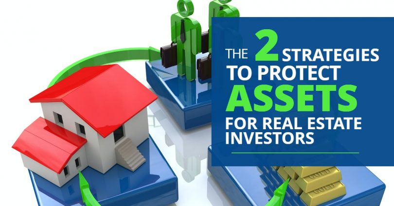 THE 2 STRATEGIES TO PROTECT ASSETS FOR REAL ESTATE INVESTORS-SanClemente